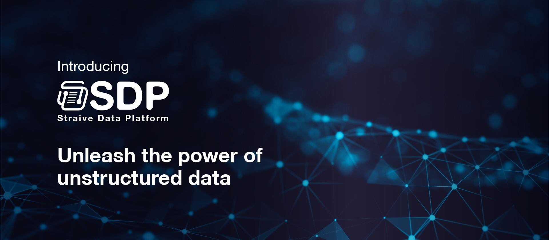 Straive Data Platform - Unleash the power of unstructured data